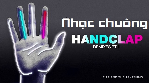 nhạc chuông Handclap - Fitz And The Tantrums